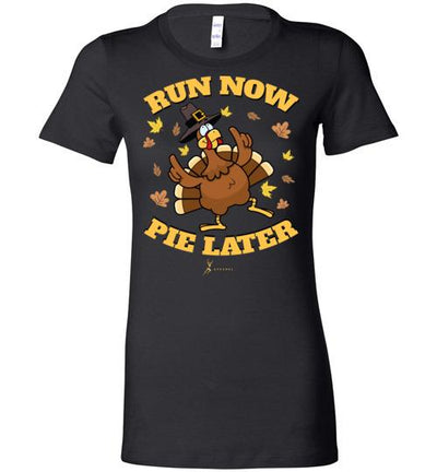 Run Now Pie Later Ladies T-Shirt T-Shirt Mbio Apparel Bella Black S