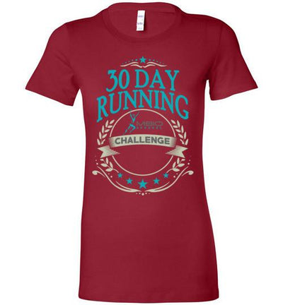 Ladies 30 Day Running Challenge T-Shirt T-Shirt Mbio Apparel Bella Cardinal S