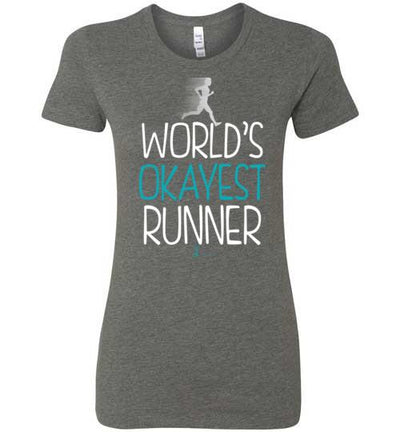 World's Okayest Runner Ladies T-Shirt T-Shirt Mbio Apparel Bella Deep Heather S
