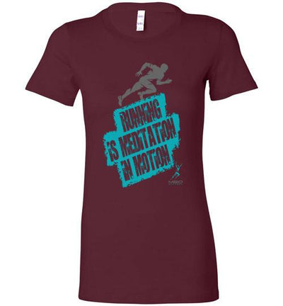 Running is Meditation in Motion Ladies T-Shirt