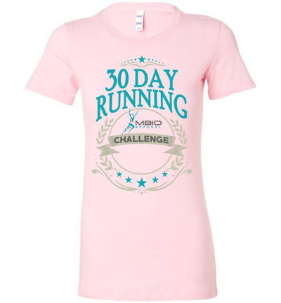 Ladies 30 Day Running Challenge T-Shirt T-Shirt Mbio Apparel Bella Pink S