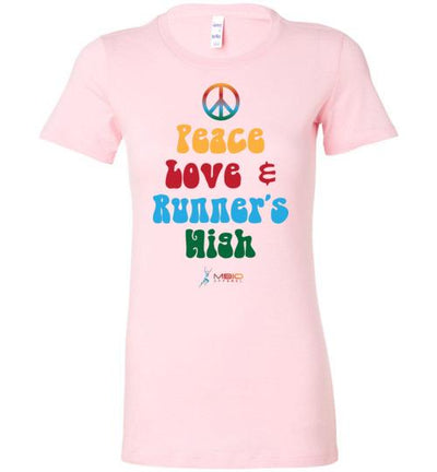 Peace, Love, and Runner's High Ladies T-Shirt T-Shirt Mbio Apparel Bella Pink S