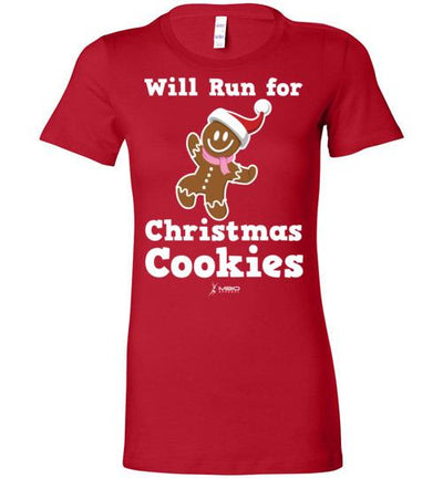 Will Run for Christmas Cookies Ladies T-Shirt T-Shirt Mbio Apparel Bella Red S
