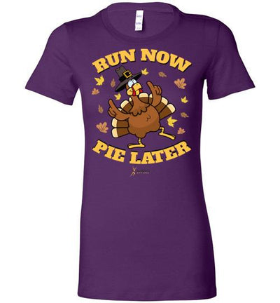 Run Now Pie Later Ladies T-Shirt T-Shirt Mbio Apparel Bella Team Purple S