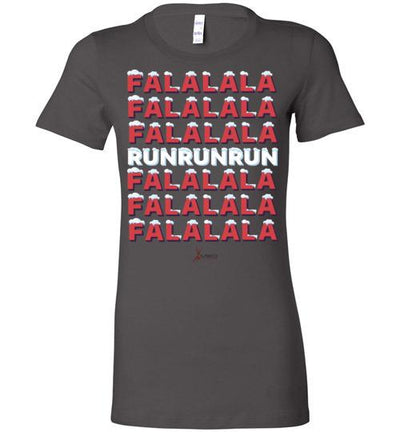 Fa La La Run Ladies T-Shirt T-Shirt Mbio Apparel Bella Asphalt S