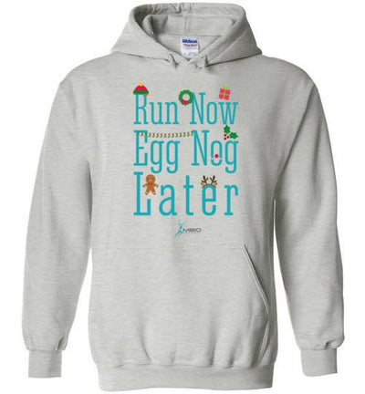 Run Now Eggnog Later Hoodie T-Shirt Mbio Apparel Gildan Ash S