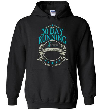 30 Day Running Challenge Hoodie T-Shirt Mbio Apparel Gildan Black S