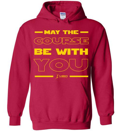 May The Course Be With You Hoodie T-Shirt Mbio Apparel Gildan Cherry Red S