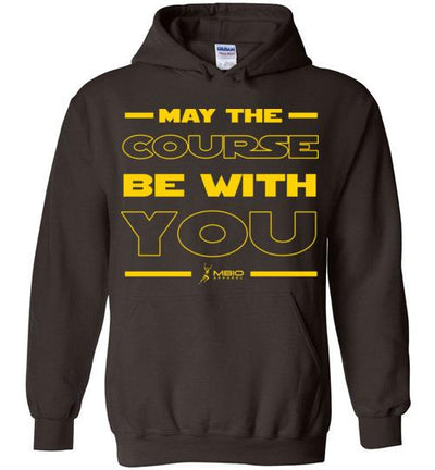 May The Course Be With You Hoodie T-Shirt Mbio Apparel Gildan Dark Chocolate S
