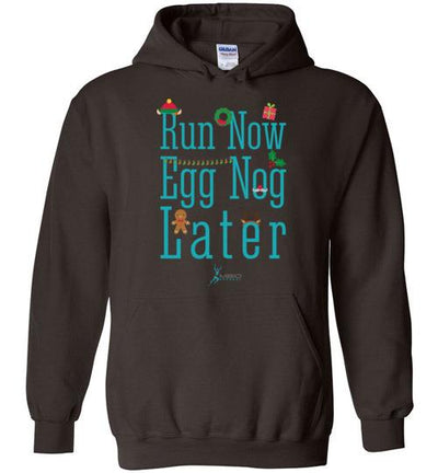 Run Now Eggnog Later Hoodie T-Shirt Mbio Apparel Gildan Dark Chocolate S