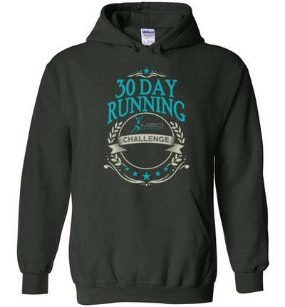 30 Day Running Challenge Hoodie T-Shirt Mbio Apparel Gildan Forest Green S