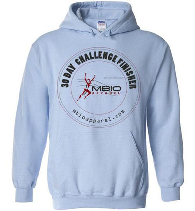 30 Day Challenge Finisher Hoodie T-Shirt Mbio Apparel Gildan Light Blue S