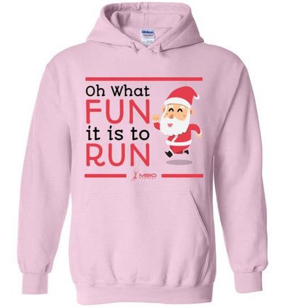 Oh What Fun it is to Run Hoodie T-Shirt Mbio Apparel Gildan Light Pink S