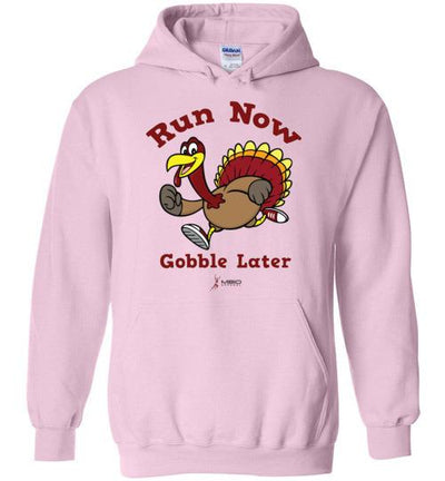 Run Now Gobble Later Hoodie