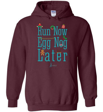 Run Now Eggnog Later Hoodie T-Shirt Mbio Apparel Gildan Maroon S