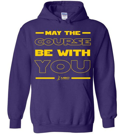 May The Course Be With You Hoodie T-Shirt Mbio Apparel Gildan Purple S