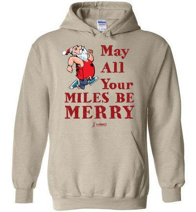 May All Your Miles Be Merry Hoodie T-Shirt Mbio Apparel Gildan Sand S