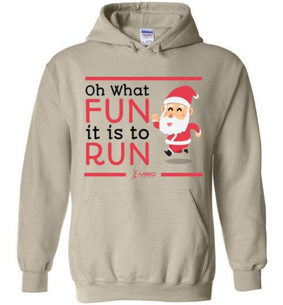 Oh What Fun it is to Run Hoodie T-Shirt Mbio Apparel Gildan Sand S