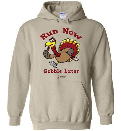 Run Now Gobble Later Hoodie T-Shirt Mbio Apparel Gildan Sand S