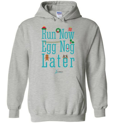 Run Now Eggnog Later Hoodie T-Shirt Mbio Apparel Gildan Sports Grey S