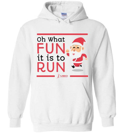 Oh What Fun it is to Run Hoodie T-Shirt Mbio Apparel White S