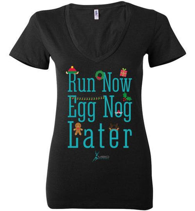 Run Now Eggnog Later Ladies V-Neck T-Shirt Mbio Apparel Black S