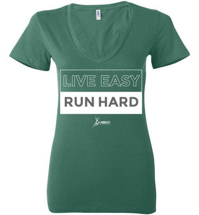 Live Easy Run Hard Ladies V-Neck T-Shirt Mbio Apparel Bella Kelly S