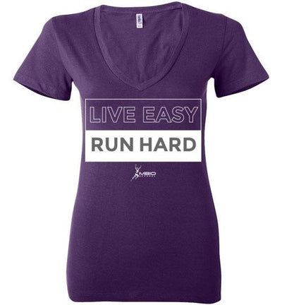 Live Easy Run Hard Ladies V-Neck T-Shirt Mbio Apparel Bella Team Purple S