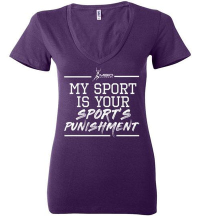 My Sport Is Your Sport's Punishment Ladies V-Neck T-Shirt