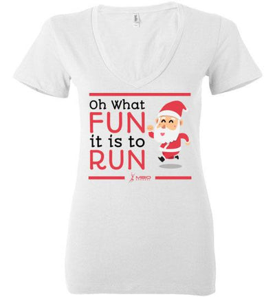 Oh What Fun it is to Run Ladies V-Neck T-Shirt Mbio Apparel White S