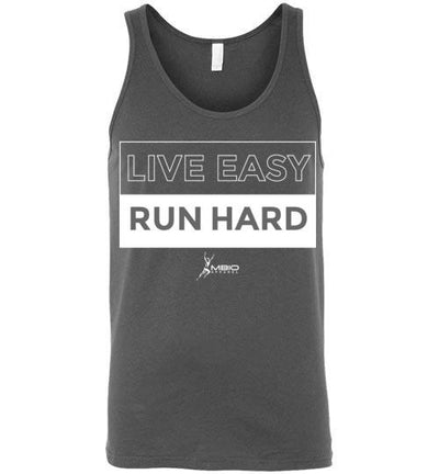 Live Easy Run Hard Tank Top T-Shirt Mbio Apparel Canvas Asphalt S