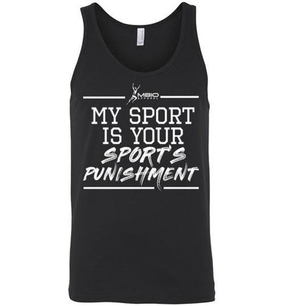 My Sport Is Your Sport's Punishment Tank Top T-Shirt Mbio Apparel Canvas Black S