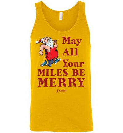 May All Your Miles Be Merry Tank Top T-Shirt Mbio Apparel Canvas Gold S