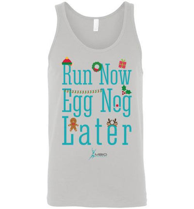 Run Now Eggnog Later Tank Top T-Shirt Mbio Apparel Canvas Silver S