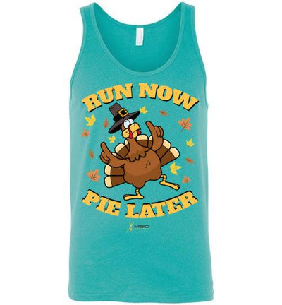 Run Now Pie Later Tank Top T-Shirt Mbio Apparel Canvas Teal S