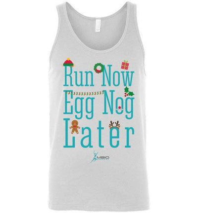Run Now Eggnog Later Tank Top T-Shirt Mbio Apparel White S