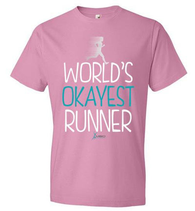 World's Okayest Runner T-Shirt T-Shirt Mbio Apparel Anvil Charity Pink S