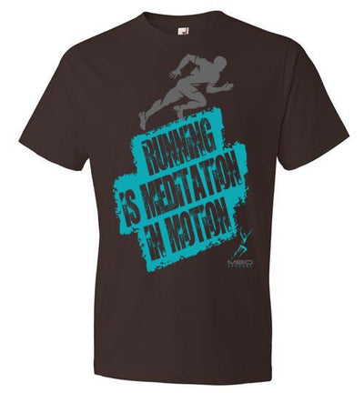 Running is Meditation in Motion T-Shirt T-Shirt Mbio Apparel Anvil Chocolate S