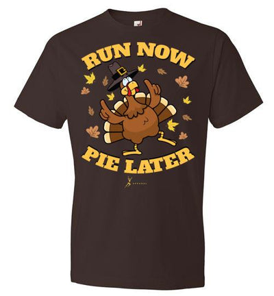 Run Now Pie Later T-Shirt T-Shirt Mbio Apparel Anvil Chocolate S