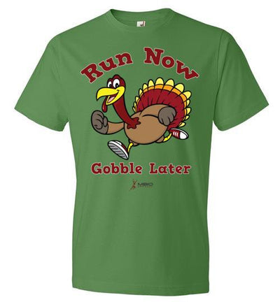 Run Now Gobble Later T-Shirt