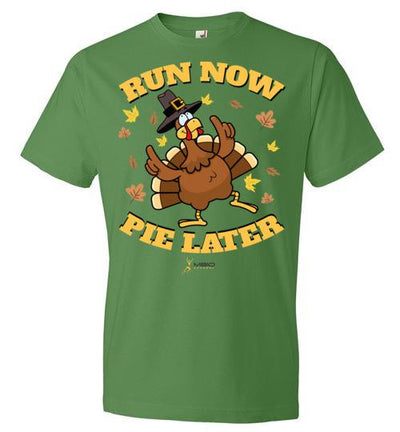 Run Now Pie Later T-Shirt T-Shirt Mbio Apparel Anvil Green Apple S