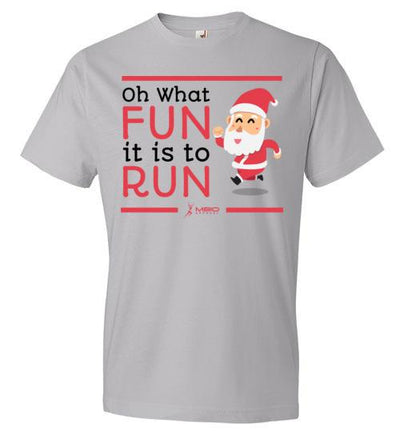 Oh What Fun it is to Run T-Shirt T-Shirt Mbio Apparel Anvil Silver S