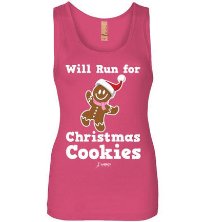 Will Run for Christmas Cookies Women's Jersey Tank T-Shirt Mbio Apparel Next Level Hot Pink S