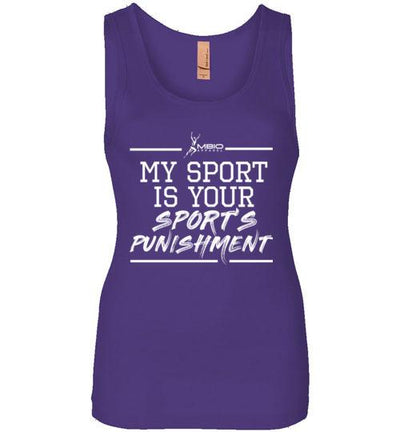 My Sport Is Your Sport's Punishment Women's Jersey Tank T-Shirt Mbio Apparel Next Level Purple Rush S