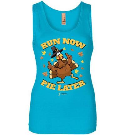 Run Now Pie Later Women's Jersey Tank T-Shirt Mbio Apparel Next Level Turquoise S