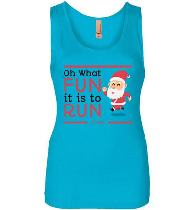 Oh What Fun it is to Run Women's Jersey Tank T-Shirt Mbio Apparel Next Level Turquoise S