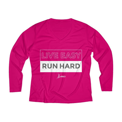 Live Easy Run Hard Women's Long Sleeve Tech Shirt Long-sleeve Printify Sport Tek Pink Raspberry XS