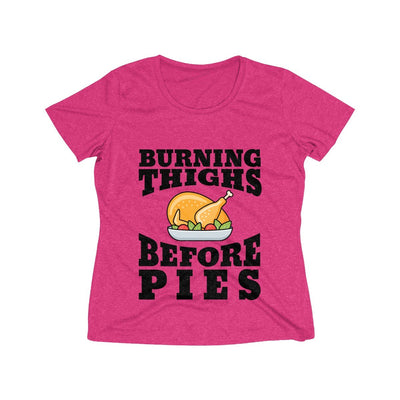 Burning Thighs Before Pies Women's Short Sleeve Tech Shirt T-Shirt Printify Sport-Tek Pink Raspberry Heather XS
