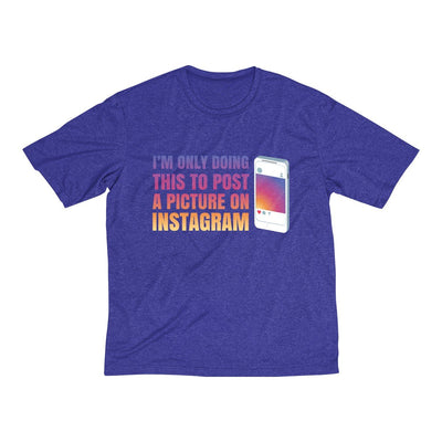 Doing This to Post a Picture on Instagram Men's Short Sleeve Tech Shirt T-Shirt Printify Sport Tek Cobalt Heather XS
