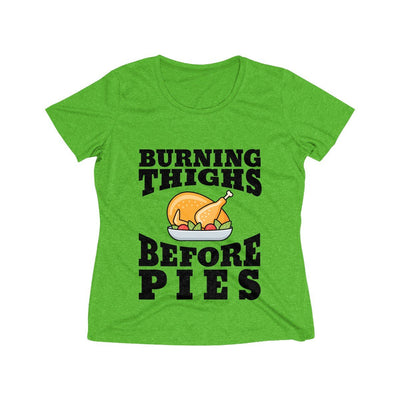 Burning Thighs Before Pies Women's Short Sleeve Tech Shirt T-Shirt Printify Sport-Tek Turf Green Heather XS